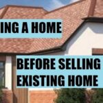 The Guide On Buying A Home Before Selling