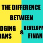 Differences Between Bridging Loans and Development Finance