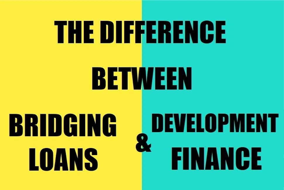 Differences Between Bridging Loans and Development Finance Uncategorized